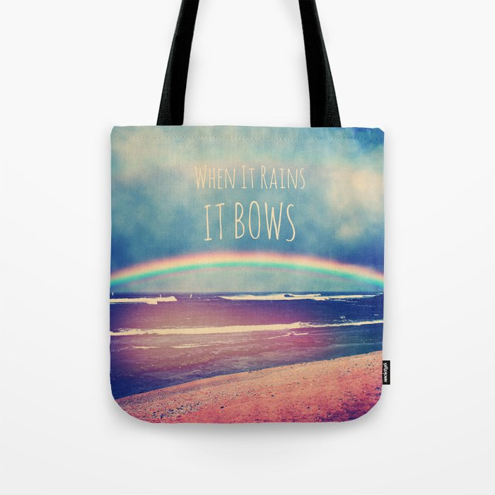 When It Rains, It Bows Tote Bag