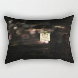 Don't Forget Tail Lights Rectangular Pillow