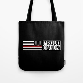 Firefighter: Proud Grandpa (Thin Red Line) Tote Bag