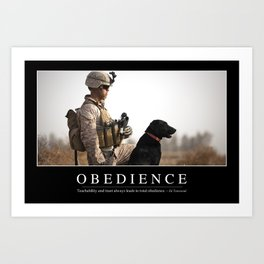 Obedience: Inspirational Quote and Motivational Poster Art Print