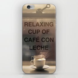 RELAXING CUP OF CAFE CON LECHE iPhone Skin