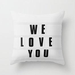 We Love You, New York Throw Pillow