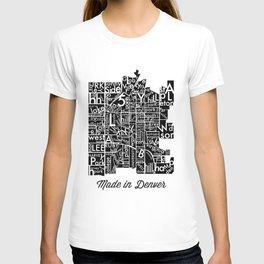made in denver T-shirt