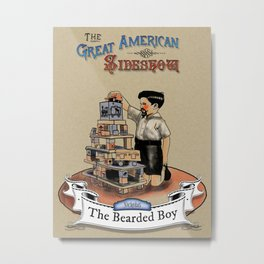 The Great American Sideshow - The Bearded Boy Metal Print