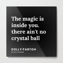 22     191120   Dolly Parton Quotes Metal Print