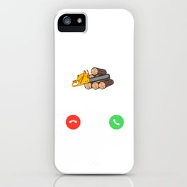 """A Crafting Tee For Crafters Saying """"Wood Calls"""" T-shirt Design Cutting Trees Nature Job Work Answer iPhone Case"""