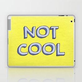 Not cool Laptop & iPad Skin