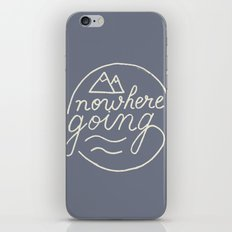 Nowhere Going iPhone & iPod Skin