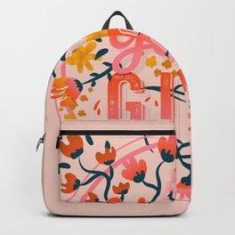 You go, girl - Bubblegum Pink Backpack