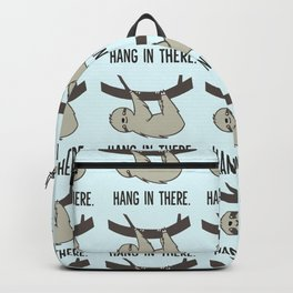 Hang in There Backpack