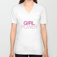 girl power V-neck T-shirts featuring Girl Power by kirstenariel