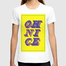 OH NICE! T-shirt