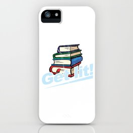 Get Lit Book Lovers Funny Readers Bookworms Literature Nerds Gift iPhone Case