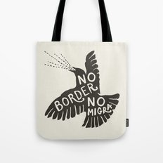 No Border No Migra Tote Bag