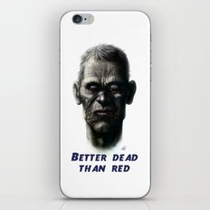 Better dead than red iPhone & iPod Skin