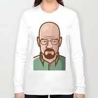 walter white Long Sleeve T-shirts featuring Walter White by Sherif Adel