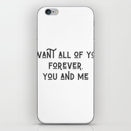 Forever, You and Me iPhone Skin