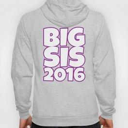 Big Sis 2016 Hoody