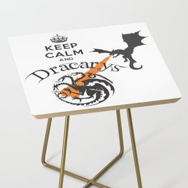 Keep Calm and Drakarys Side Table