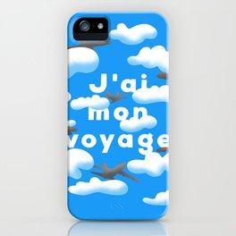 J'AI MON VOYAGE iPhone Case