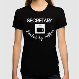 Secretary Fueled By Coffee T-shirt