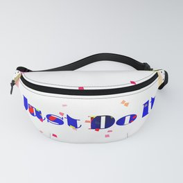 Just Do It Fanny Pack