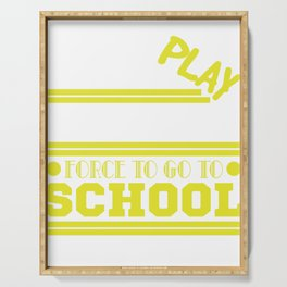 """""""Born To Play Video Games Force To Go To School"""" Serving Tray"""