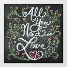 All You Need is Love Chalkboard Art Canvas Print