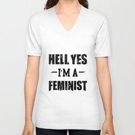 Hell Yes I'm A Feminist T-Shirt Gift Feminist AF Unisex V-Neck