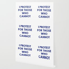 I protest for those who cannot Wallpaper