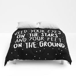 Eyes on stars, feet on the ground Comforters