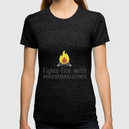 Fights fire with marshmallows T-shirt