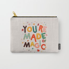 You Are Made Of Magic - colorful letters Carry-All Pouch