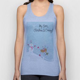 My Deer, Christmas Is Coming! Unisex Tank Top
