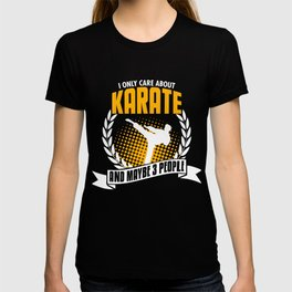 I Only Care About Karate T-shirt