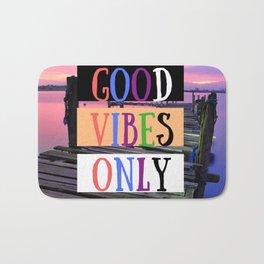 Good vibes only | Sólo buena vibra Bath Mat