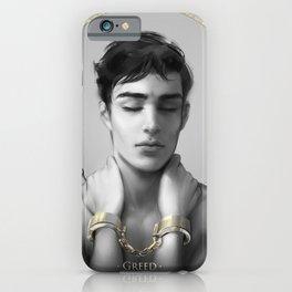 7 sins: Greed iPhone Case