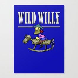 wild willy Canvas Print