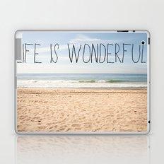 Life is Wonderful Laptop & iPad Skin