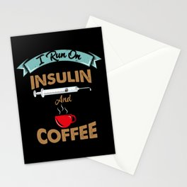 I Run On Insulin & Coffee Gift I Hypoglycemic Agent Stationery Cards