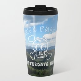 Todays Failure - Demotivational Poster Travel Mug