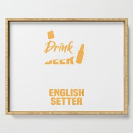 Drink Beer And Hang With My English Setter Funny Dog Lover Serving Tray