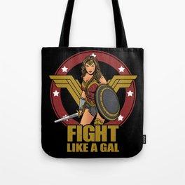 Fight like a Gal Tote Bag
