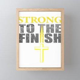 Strong To The Finish Catholic Or Athlete Gift Framed Mini Art Print