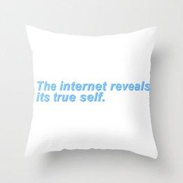 The internet reveals its true self. Throw Pillow