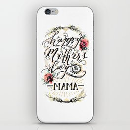 Happy Mother's Day 2018 iPhone Skin