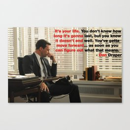 Wise Words from Don Draper Canvas Print