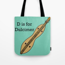 D is for Dulcimer, typed Tote Bag