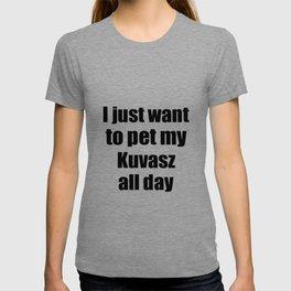Kuvasz Dog Lover Mom Dad Funny Gift Idea T-shirt