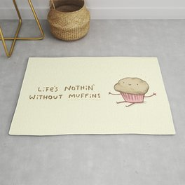 Life's Nothin' Without Muffins Rug